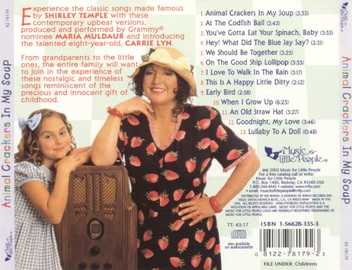 Animal Crackers In My Soup The Songs Of Shirley Temple Maria