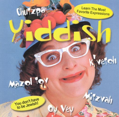 Yiddish: The Most Favorite Expressions