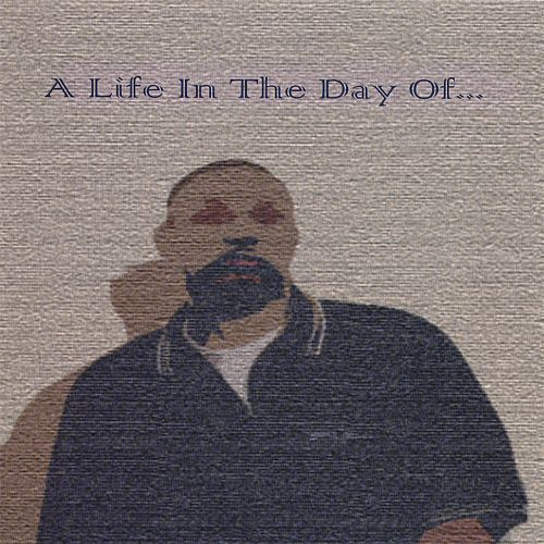 A Life in the Day Of...