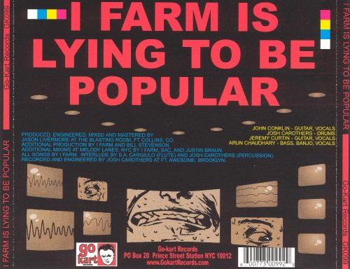 I Farm Is Lying to Be Popular