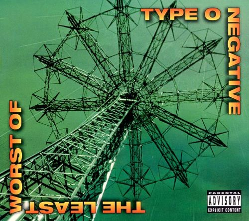 The Least Worst Of Type O Negative