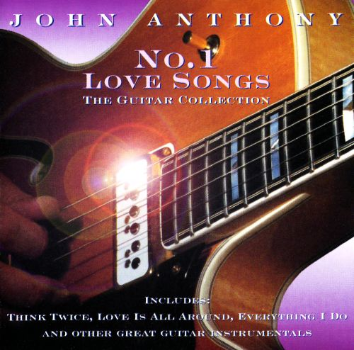 No. 1 Love Songs: The Guitar Collection