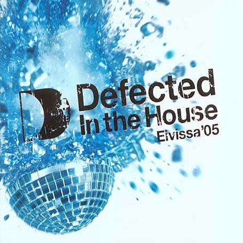 Defected in the House: Eivissa 05 [12