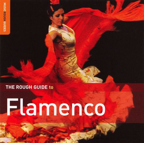 The Rough Guide to Flamenco [2007]