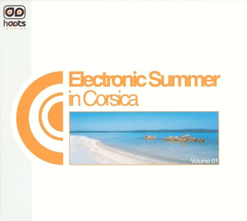 Electronic Summer in Corsica, Vol. 1