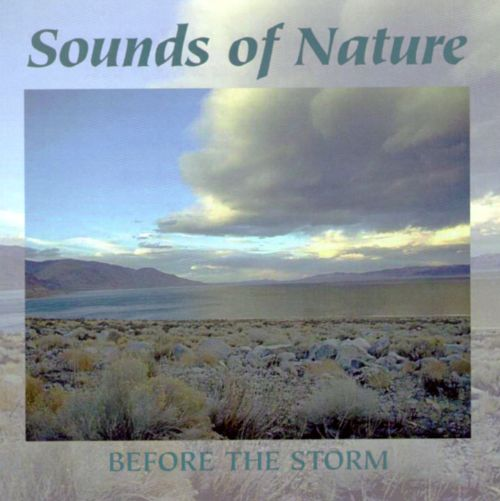 Sounds of Nature: Before the Storm