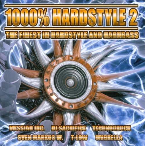 100% Hardstyle, Vol. 2: The Finest in Hardstyle and Hardbass