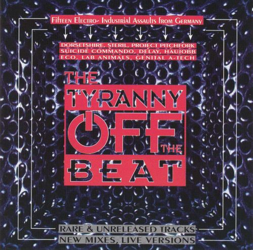 The Tyranny Off the Beat