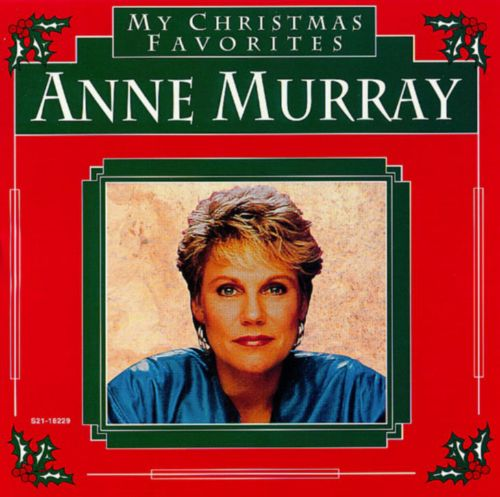 My Christmas Favorites - Anne Murray | Songs, Reviews, Credits ...
