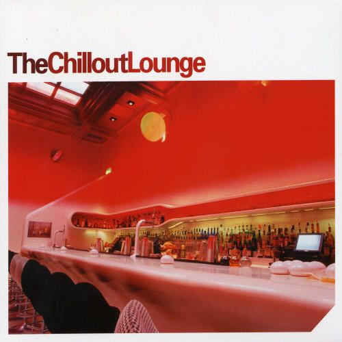 The Chillout Lounge [Cool Essence]