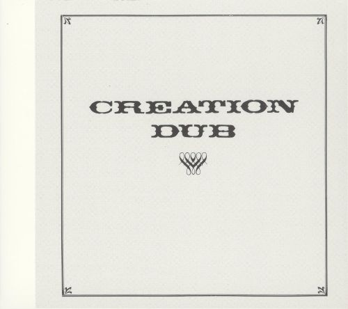 Creation Dub