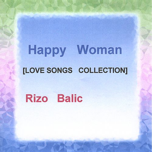 Happy Woman [Love Songs Collection]