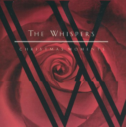 Christmas Moments - The Whispers | Songs, Reviews, Credits | AllMusic