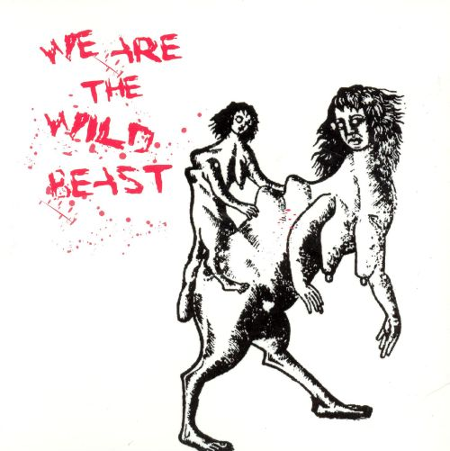 We Are the Wild Beast