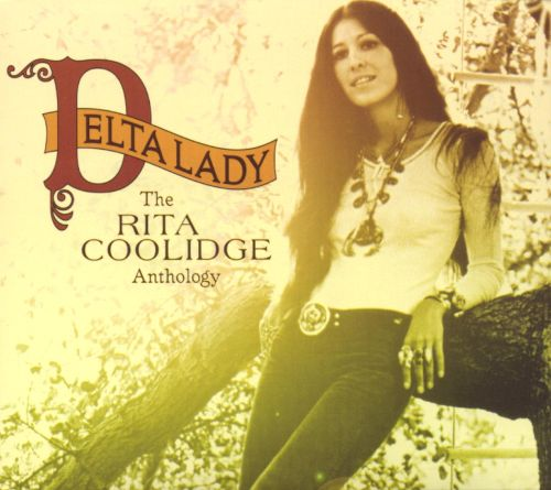 Delta Lady: The Rita Coolidge Anthology