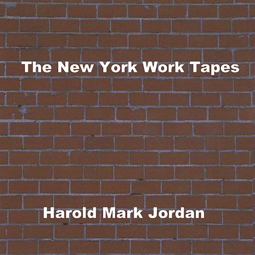 The New York Work Tapes