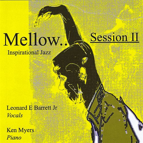 Mellow, Session II