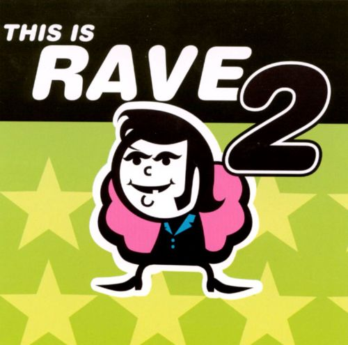 This Is Rave, Vol. 2