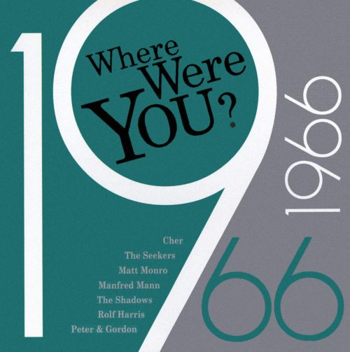 Where Were You: 1966