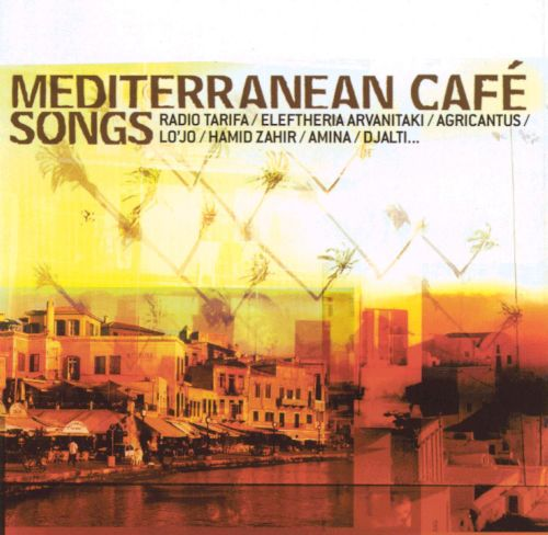 Mediterranean Cafe Songs
