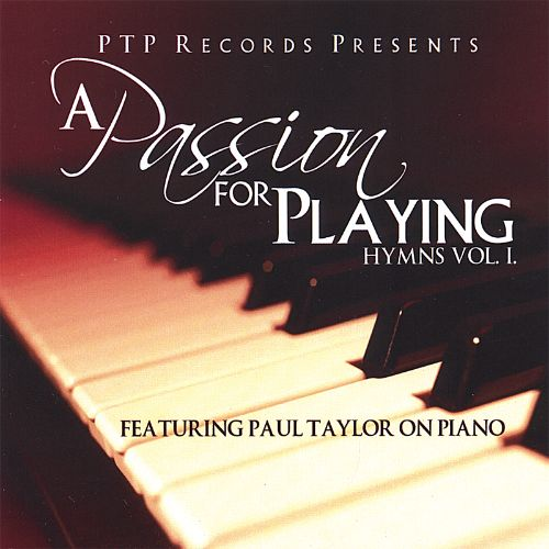 A Passion for Playing: Hymns, Vol. 1