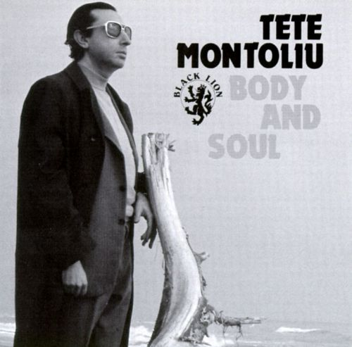Body and Soul [Black Lion] - Tete Montoliu | Songs, Reviews, Credits