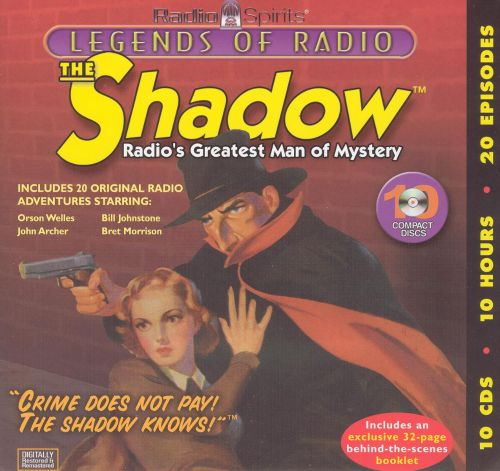 Legends of Radio: The Shadow