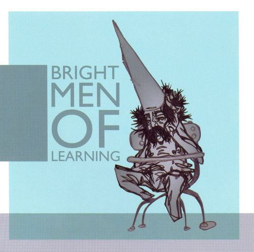 The Bright Men of Learning