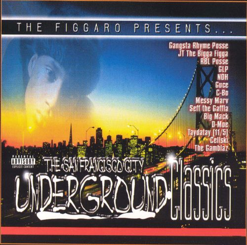 The San Francisco City Underground Classics, Vol. 1