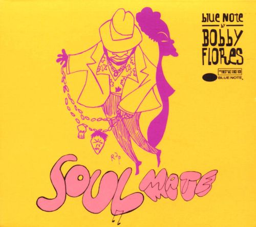 Soul Mate: Blue Note by Bobby Flores