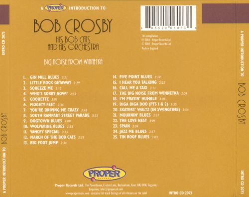 A Proper Introduction to Bob Crosby: The Big Noise From Winnetka