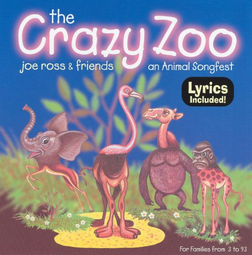 The Crazy Zoo: An Animal Songfest