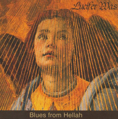 Blues From Hellah - Lucifer Was