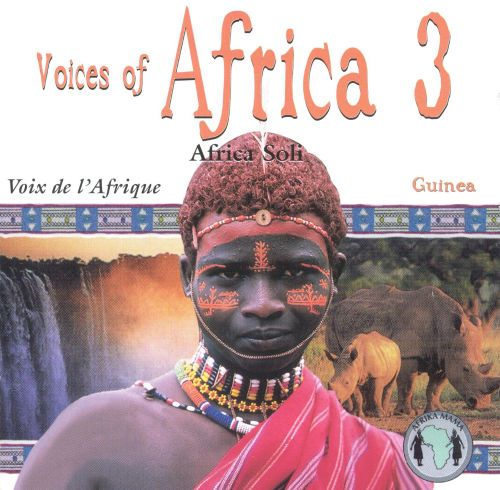 Voices of Africa, Vol. 3: Guinea