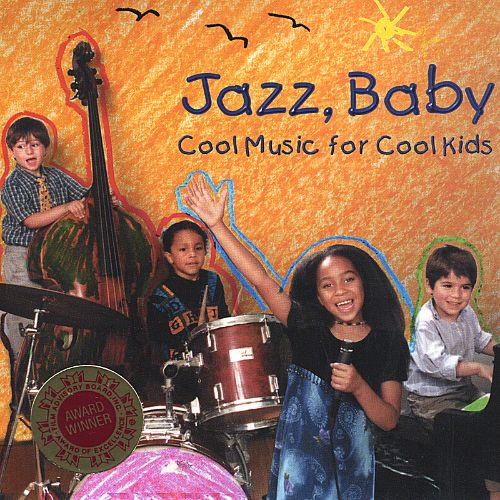 Jazz Baby: Cool Music for Cool Kids