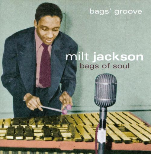 Bags of Soul: Bags' Groove