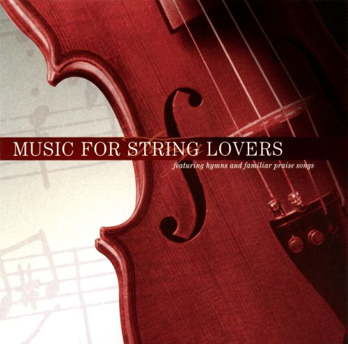 Music for String Lovers