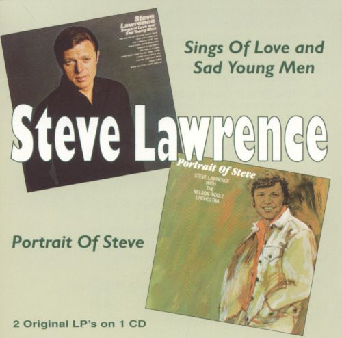Sings of Love and Sad Young Men/Portrait of Steve