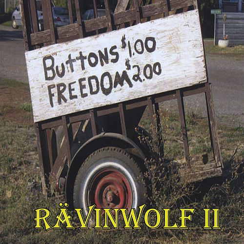 Ravinwolf II: Buttons and Freedom