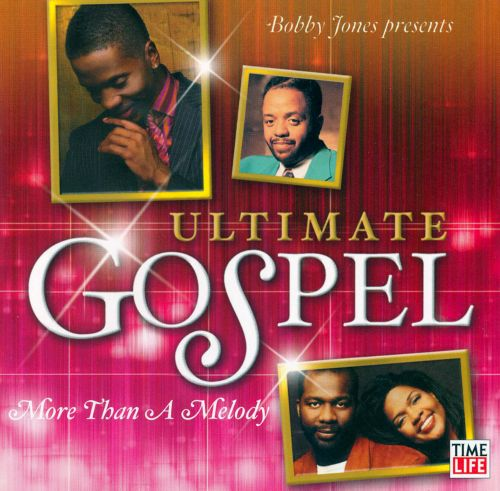 Ultimate Gospel: More Than a Melody