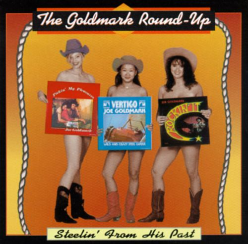 Goldmark Round Up Steelin' from His Past