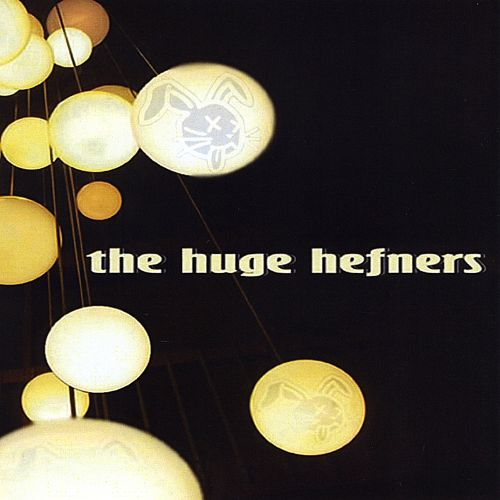 The Huge Hefners