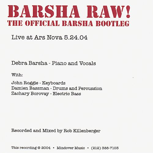 Barsh Raw! The Official Barsha Bootleg
