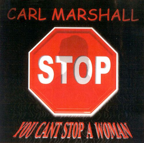 You Can't Stop a Woman