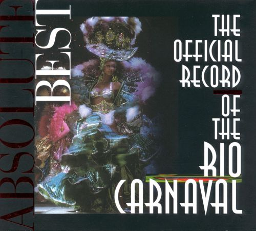 The Rio Carnaval: The Official Record
