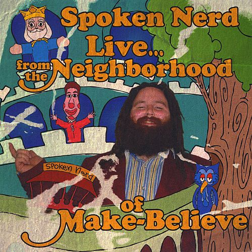 Live from the Neighborhood of Make Believe