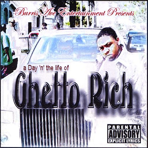 A Day 'n' the Life of Ghetto Rich