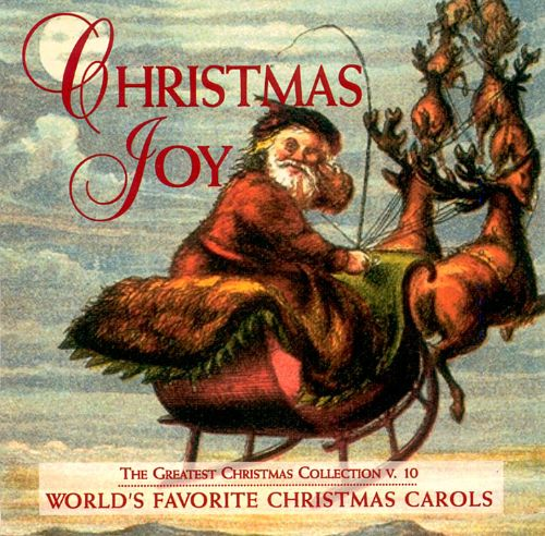 Greatest Christmas Collection: Christmas Joy
