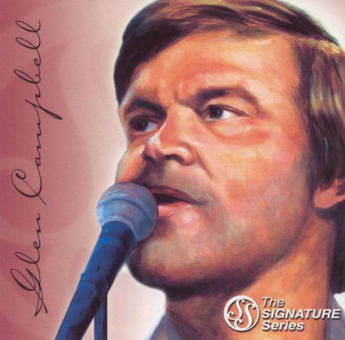 The Signature Series: Glen Campbell