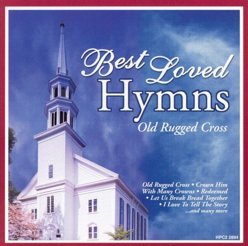 Best Loved Hymns Old Rugged Cross